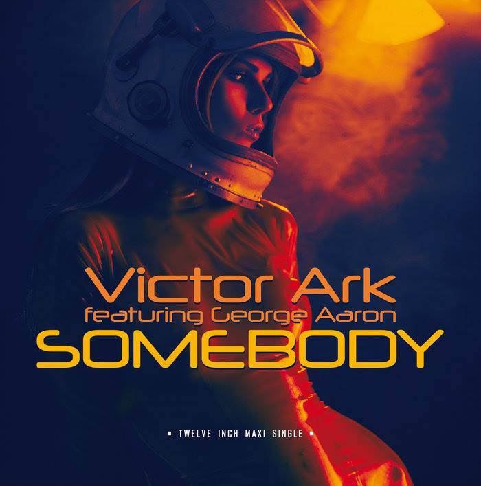 Victor Ark feat. George Aaron - Somebody