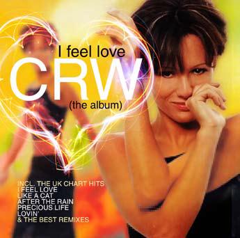 CRW - I Feel Love  (The Album)