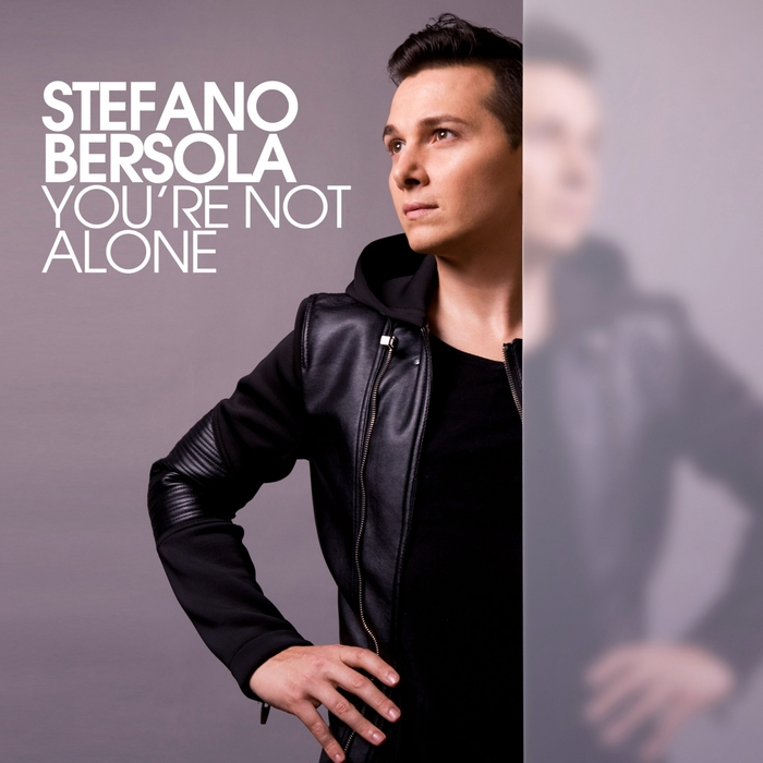 Stefano Bersola - You`re Not Alone