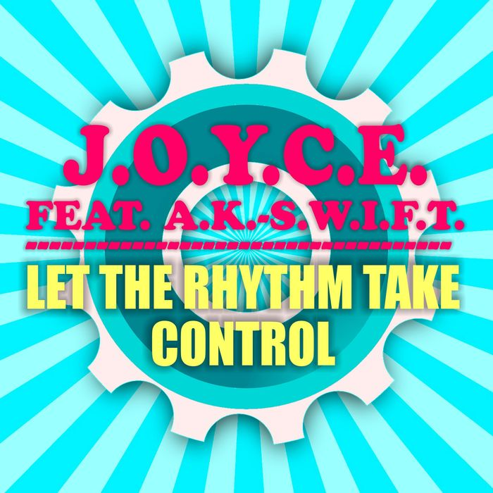 J.O.Y.C.E. - Let The Rhythm Take Control - Eurodance Tipp!