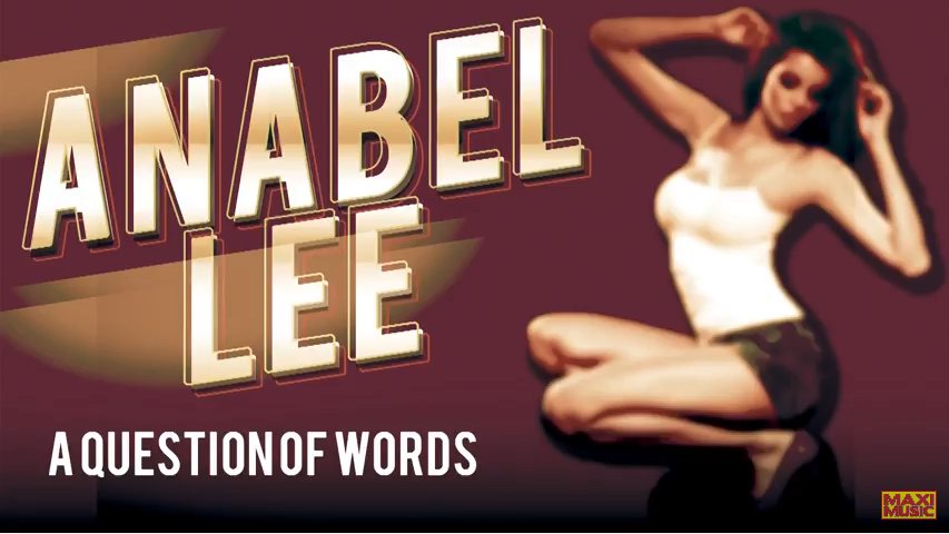 Anabel Lee -  A Question Of Words