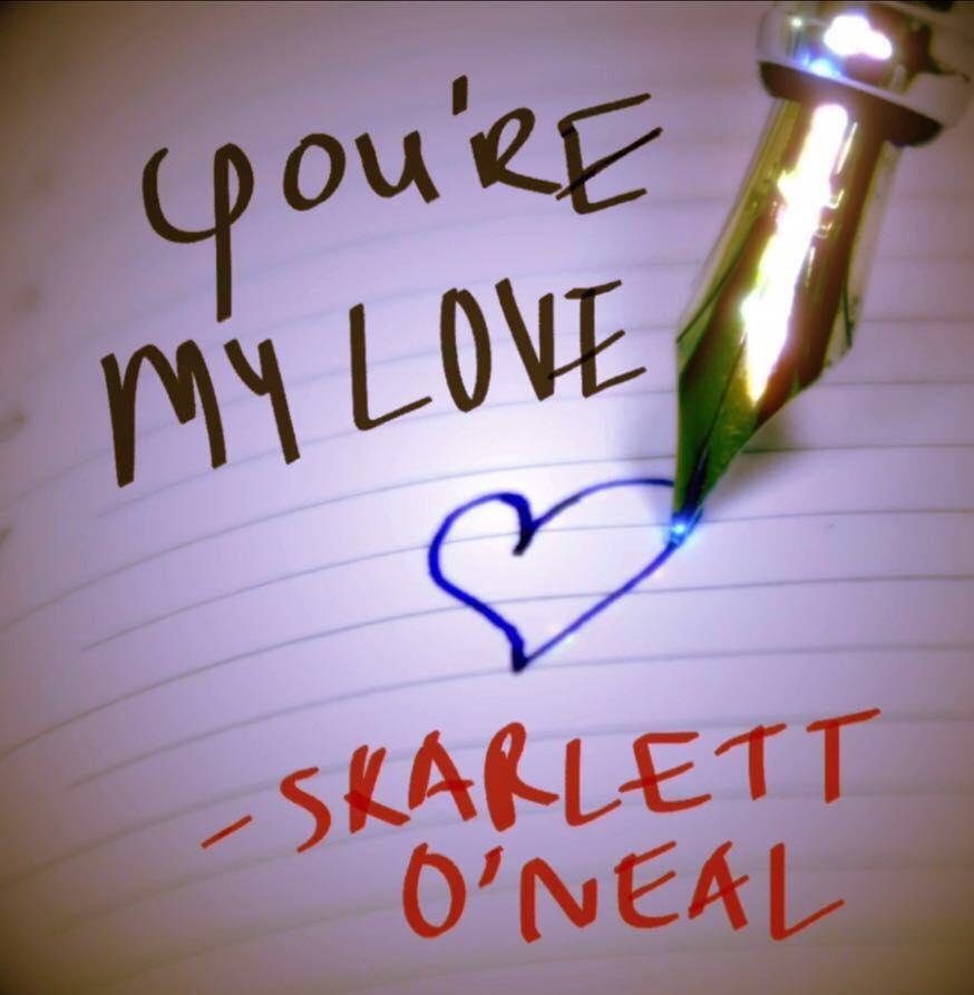 Skarlett O´Neal - You´re My Love