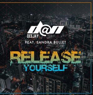 D@n Deejay feat. Sandra Bullet - Release Yourself