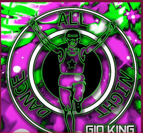 Gio King - Dance All Night