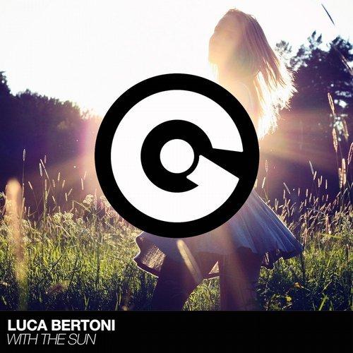Luca Bertoni - With The Sun (Kusso Italo Dance Mix)