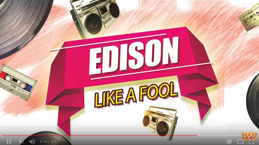 Edison - Like A Fool