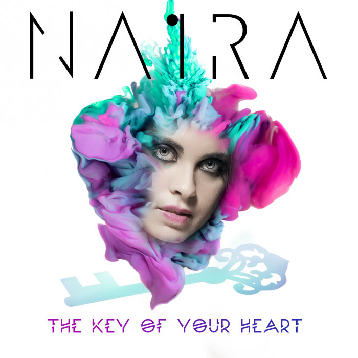 Naira - The Key Of Your Heart