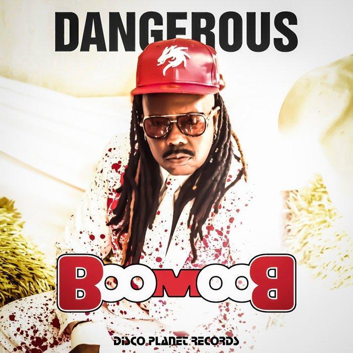 Dangerous - Boom Boom  (inkl. Euro Mix)