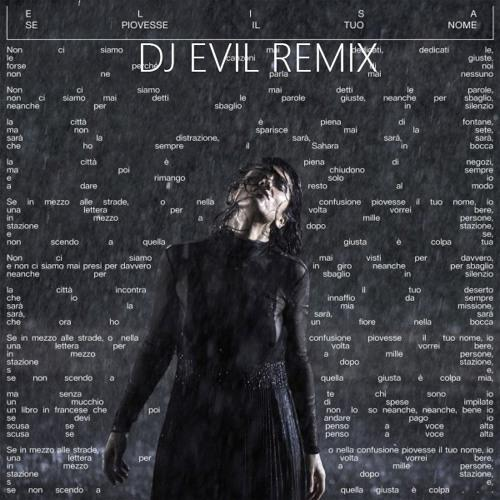 Elisa - Se piovesse il tuo nome (DJ-EviL 65s Remix)