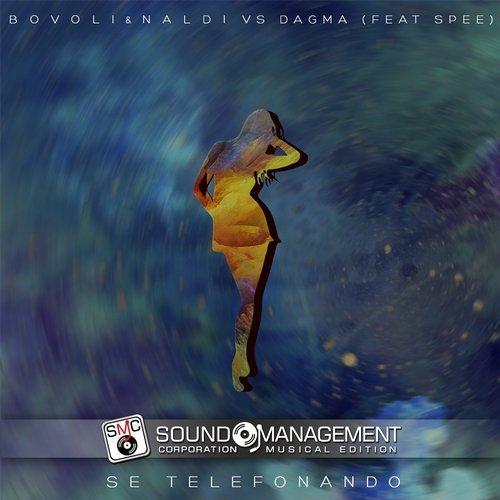 Se Telefonando - Mina (BOVOLI & NALDI vs DAGMA feat sPEE mix)
