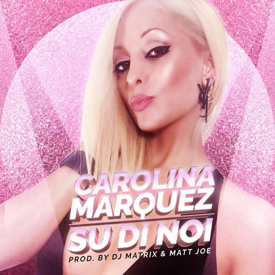 Carolina Marquez - Su Di Noi