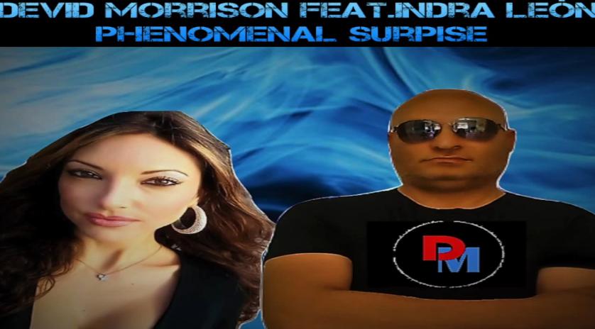 D. Morrison feat. Indra Leòn - Phenomenal Surpise (Italo Dance Tipp)