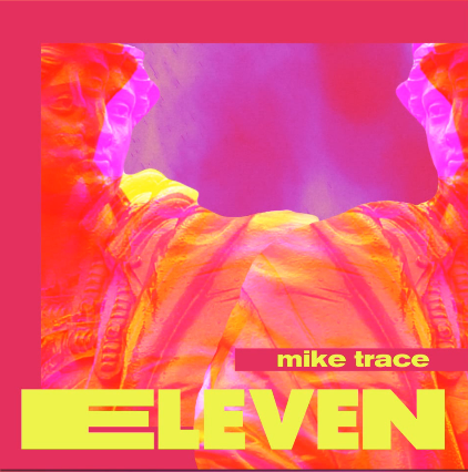 Mike Trace - Eleven