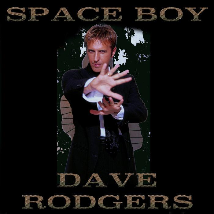 Dave Rodgers -  Space Boy