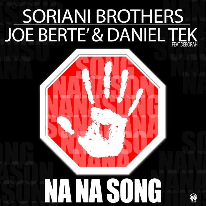 Soriani Brothers feat.Deborah - Na Na Song (Italo Dance Tipp)