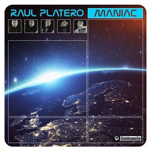 Raul Platero - Maniac