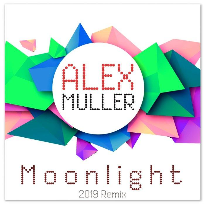 Alex Muller - Moonlight (Stefano Carparelli Mix)