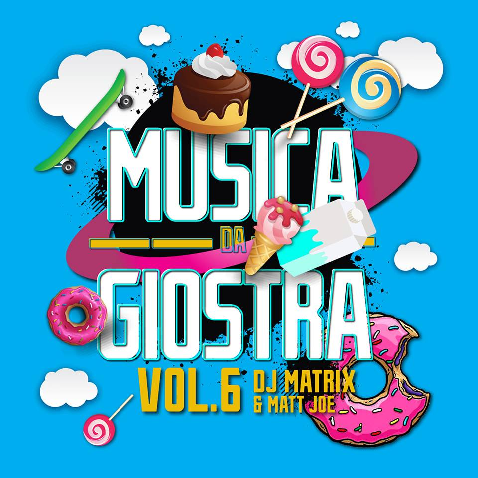 DJ Matrix & Matt Joe - Musica Da Giostra Vol. 6