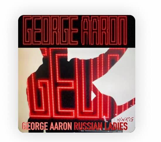 George Aaron - Russian Ladies (Hi Nrg 2019)