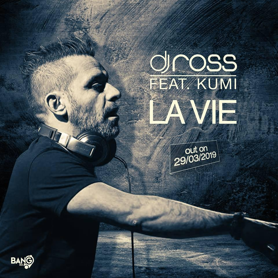 DJ Ross feat. Kumi - La Vie