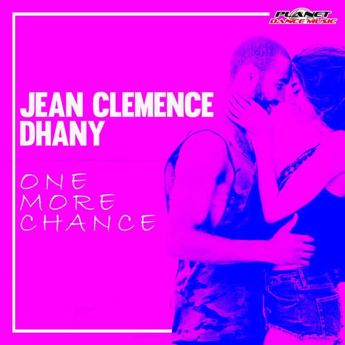 Jean Clemence & Dhany - One More Chance