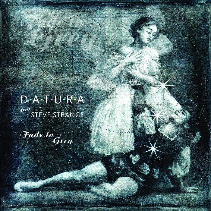 Datura feat. Steve Strange - Fade To Grey (Remixe 2019)