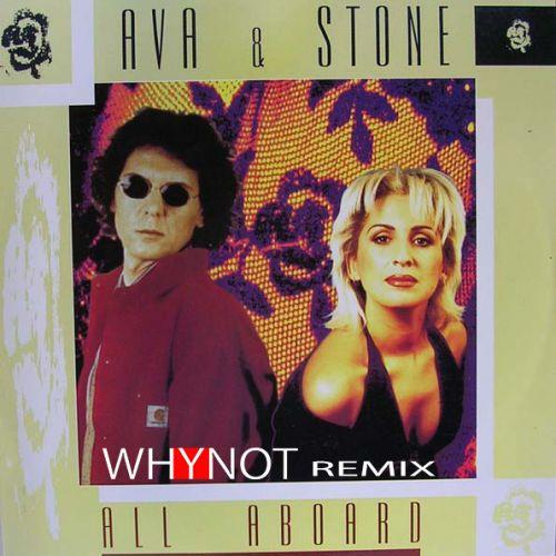 Ava & Stone - All Aboard (Why Not Remix 2019)