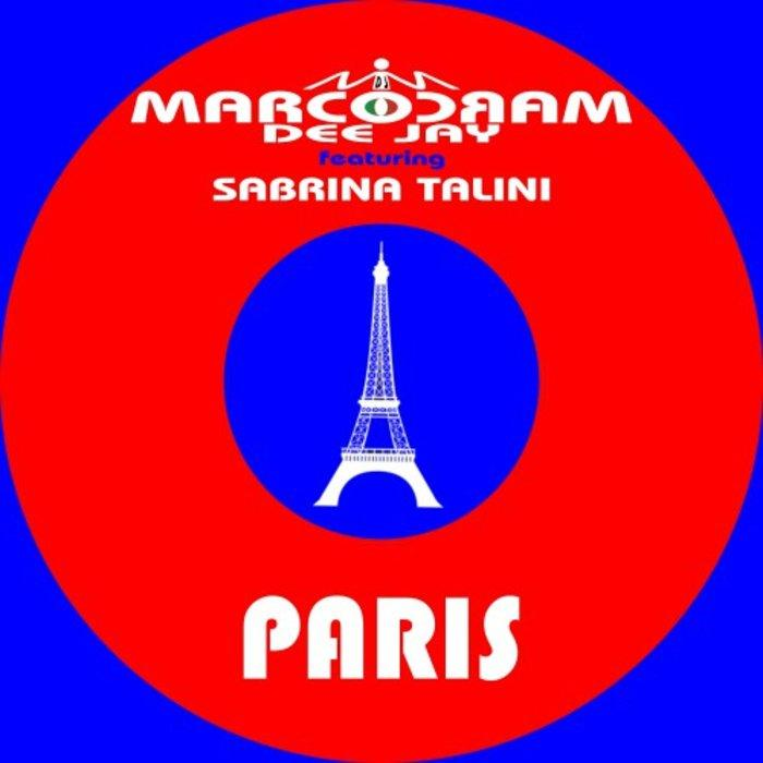 Marcocram DJ feat. Sabrina Talini - Paris / Long Time
