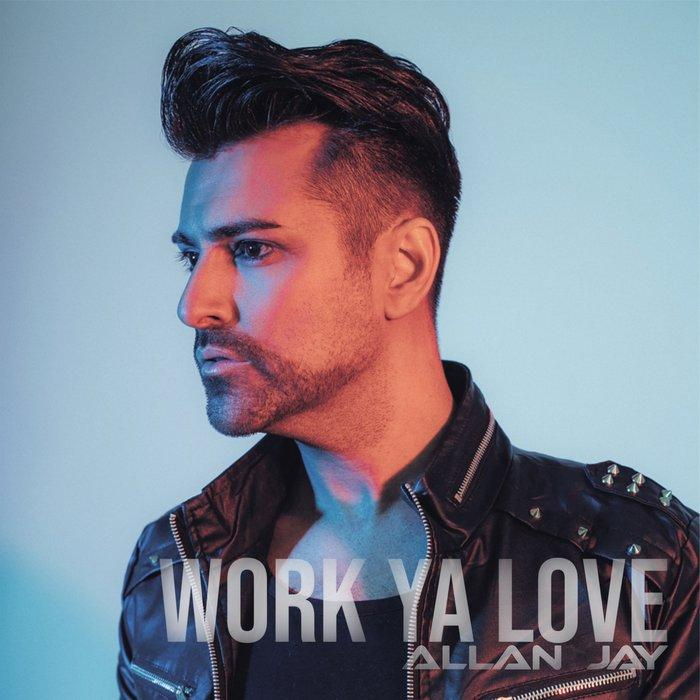 Allan Jay - Work Ya Love