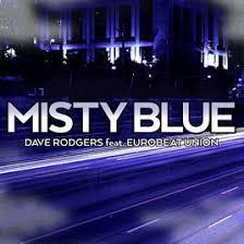 Dave Rodgers feat. Eurobeat Union - Misty Blue