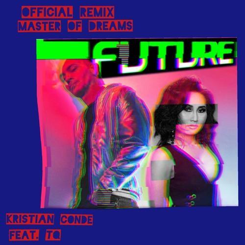 Kristian Conde feat. TQ - Future