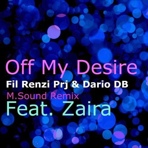 Fil Renzi Prj & Dario DB feat. Zaira - Off My Desire