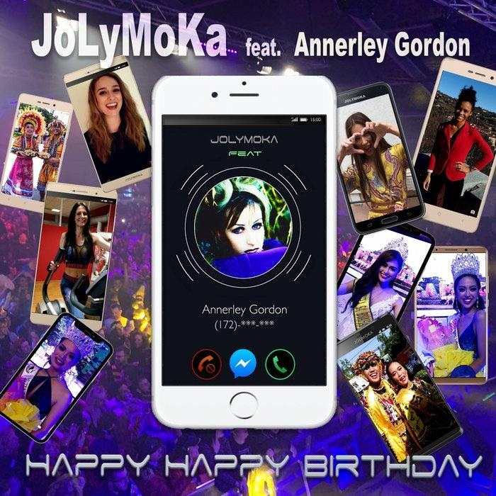 Jolymoka feat. Annerley Gordon -  Happy Happy Birthday