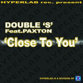 Double S feat. Paxton - Close To You