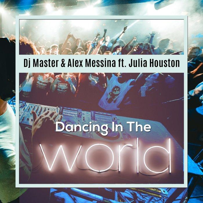 DJ Master & Alex Messina - Dancing In The World - Italo Dance Bombe!