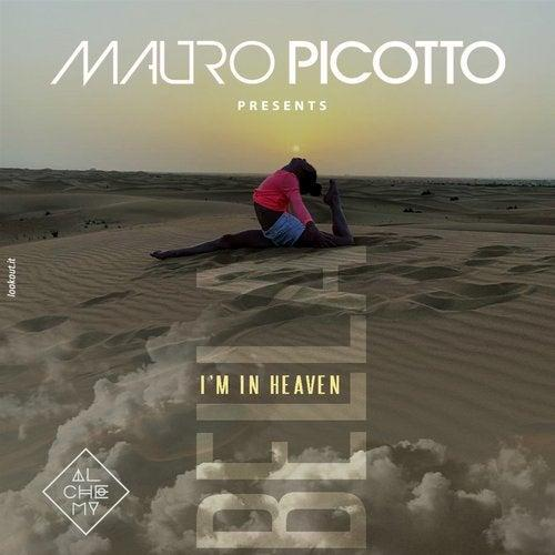 Mauro Picotto - I´m In Heaven