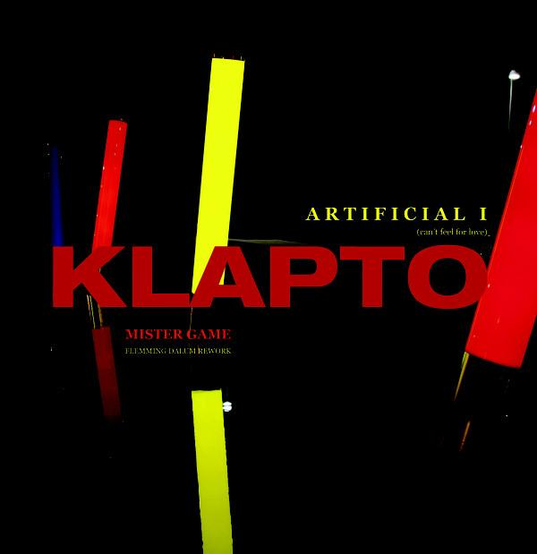 Klapto - Artificial I (Can´t Feel The Love)