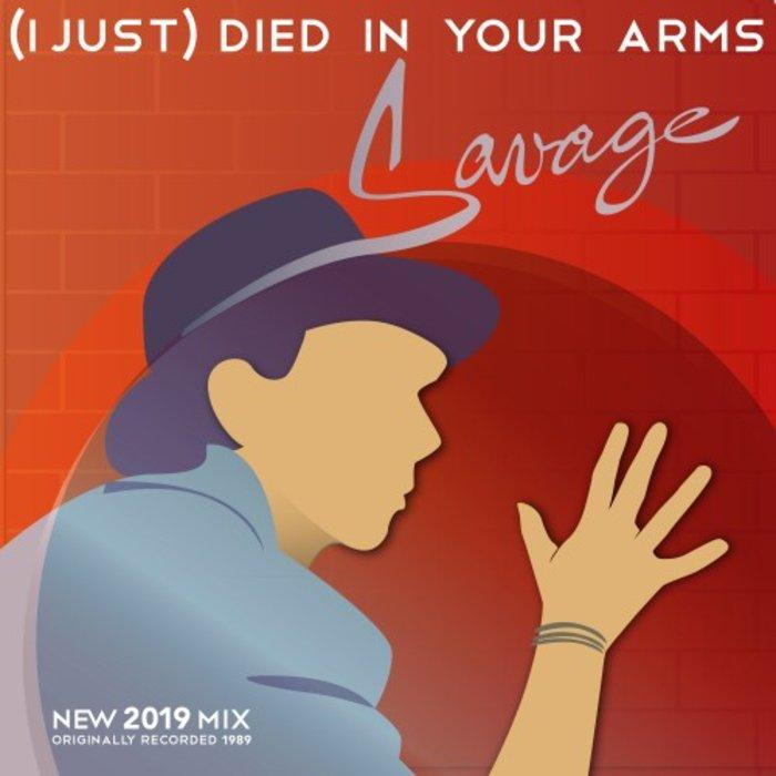 Savage - (I Just) Died In Your Arms 2019