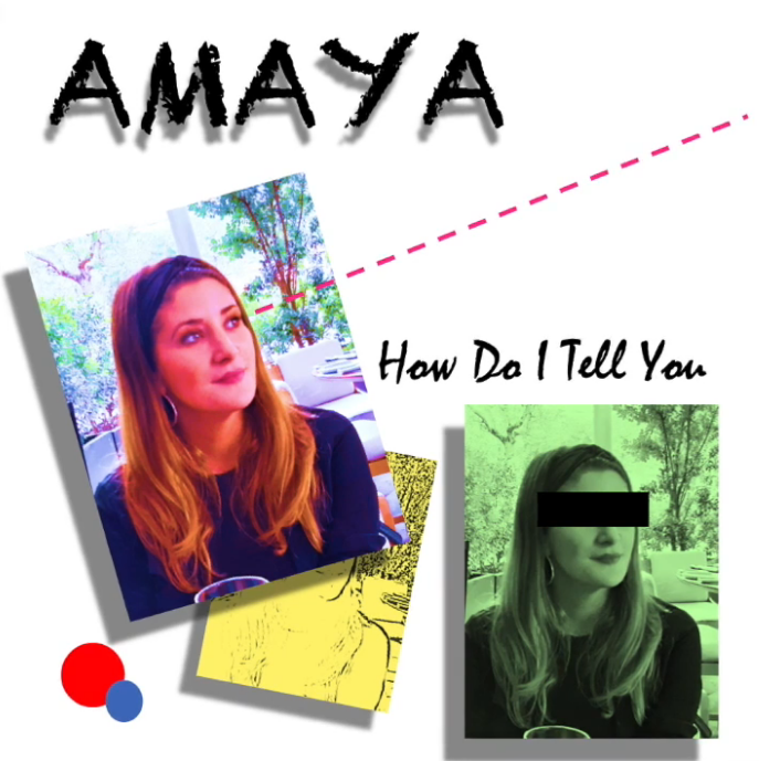 Amaya - How Do I Tell You