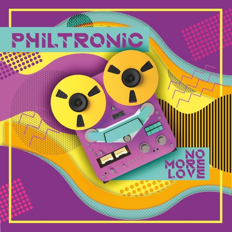 Philtronic - No More Love