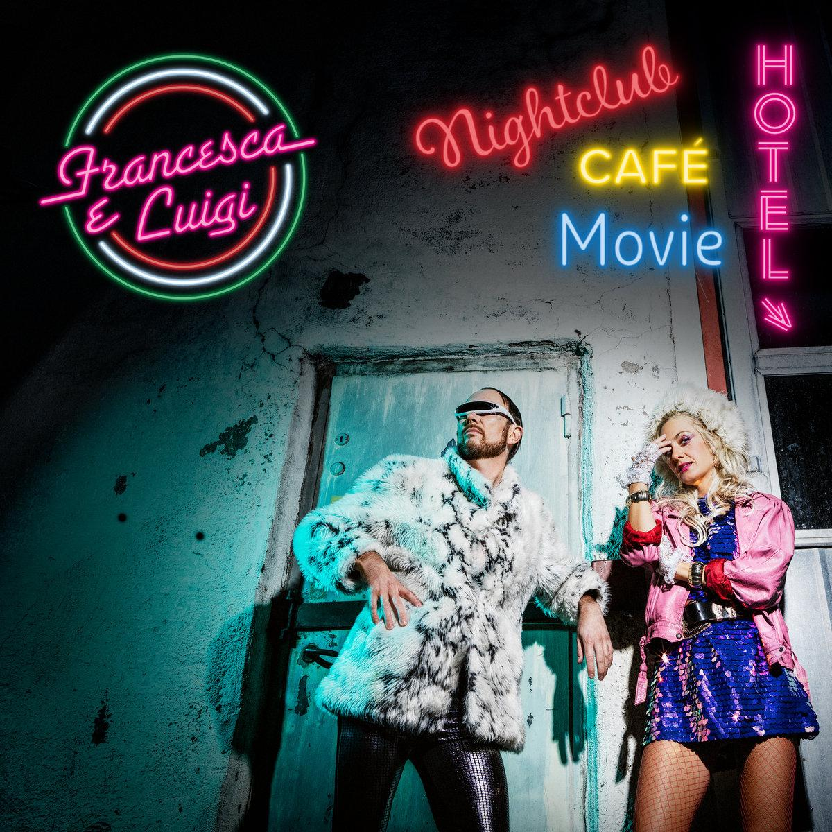 Francesca e Luigi - Nightclub, Café, Movie, Hotel