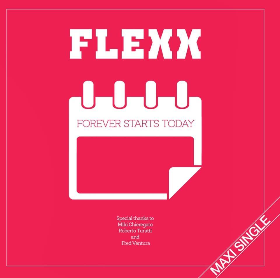 Flexx - Forever Starts Today (Italo-Disco Tipp)