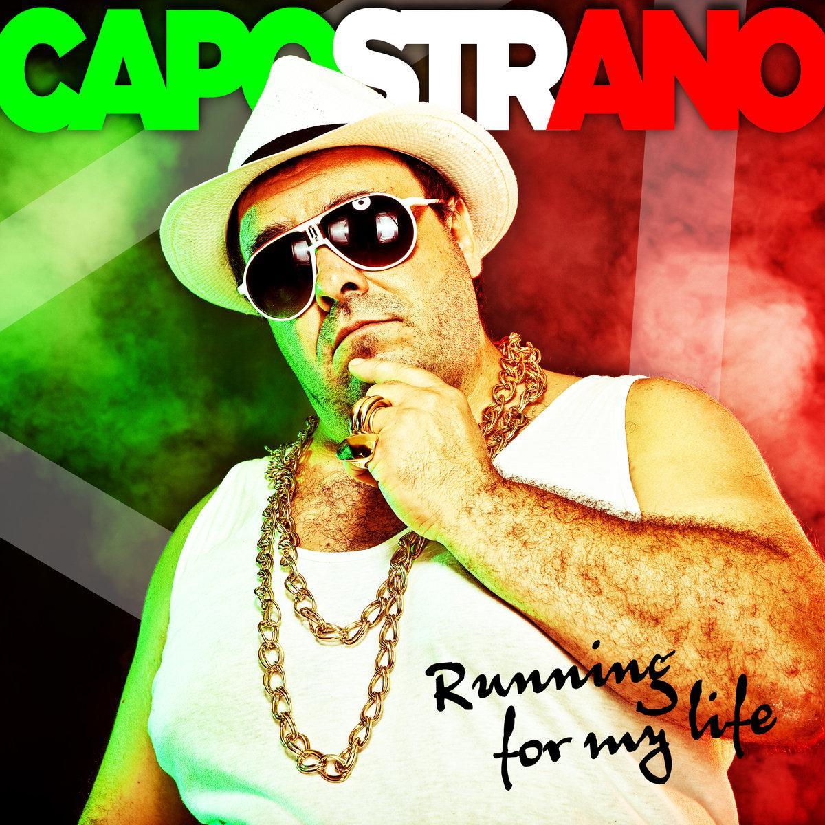 Capostrano - Running For My Life