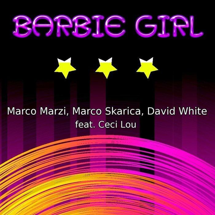 Marco Marzi, Marco Skarica, David White feat. Ceci Lou - Barbie Girl