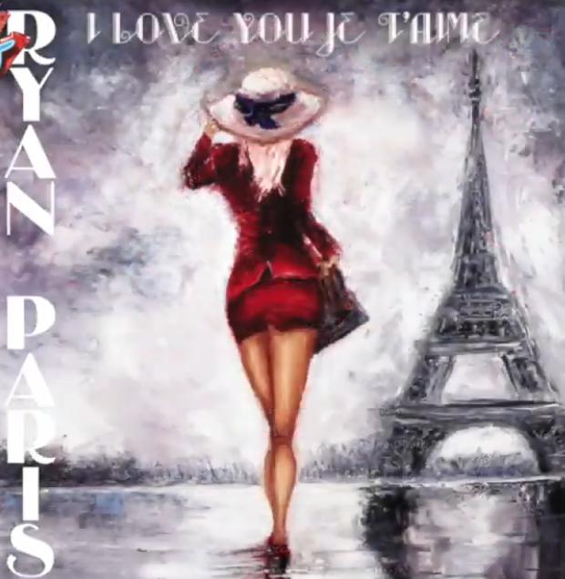 Ryan Paris - I Love You Je T'Aime