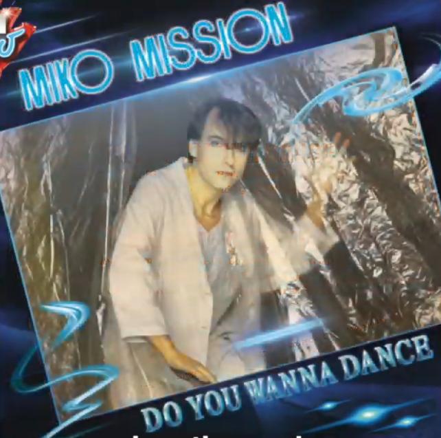 Miko Mission - Do You Wanna Dance - HIT !!!!