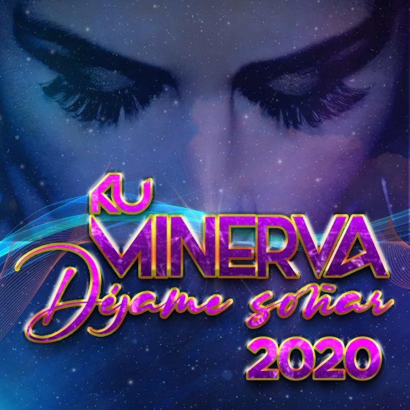 Ku Minerva - Dejame Soñar 2020
