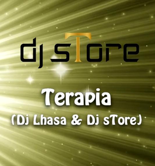 DJ Lhasa & DJ sTore - Terapia