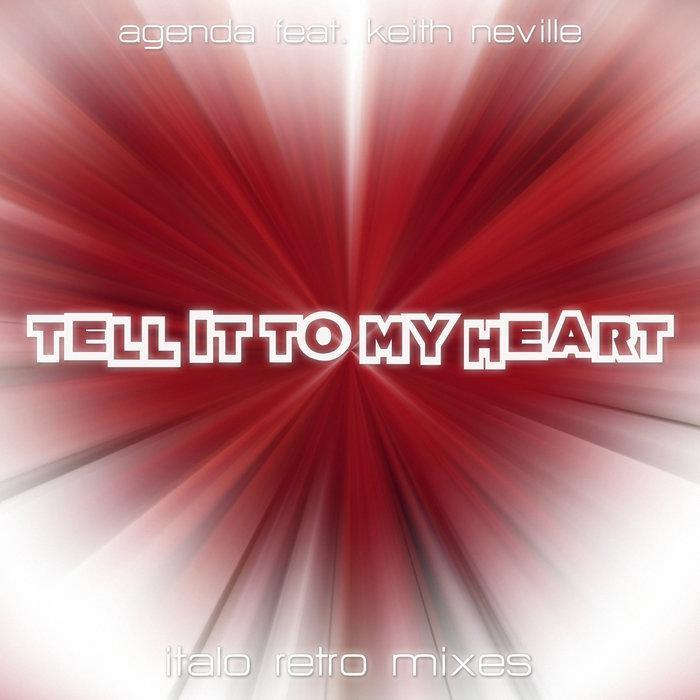 Agenda - Tell It To My Heart (Iker Sadaba Italo Retro Mixe)