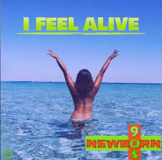 Eurodance Tipp: Newborn90s - I Feel Alive